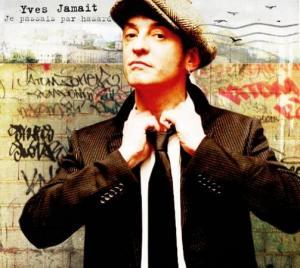 Yves Jamait: chanteur et poète